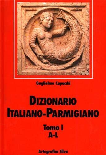 Dizionario Italiano Parmigiano 1