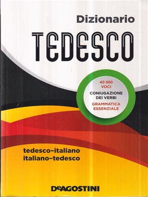 Dizionario Tedesco Italiano Tedesco Tedesco Italiano