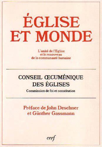 Document Foi Et Constitution Tome 151 Eglise Et Monde