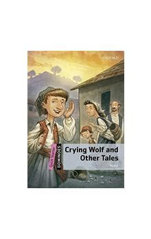 Dominoes Quick Starter Crying Wolf And Other Tales Mp3 Pack