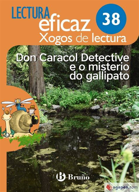 Don Caracol Detective E O Misterio Do Gallipato Xogo De Lectura Xl 38