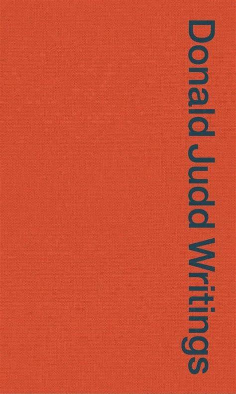 Donald Judd Writings 1958 1993
