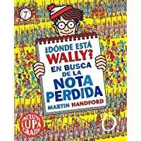 Donde Esta Wally En Busca De La Nota Perdida Coleccion Donde Esta Wally Incluye Lupa Gratis