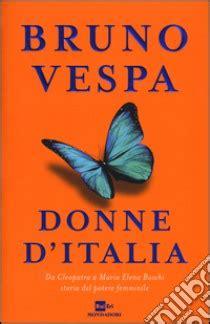 Donne D Italia Da Cleopatra A Maria Elena Boschi Storia Del Potere Femminile