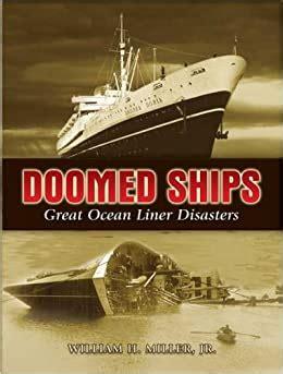 Doomed Ships Great Ocean Liner Disasters Dover Maritime