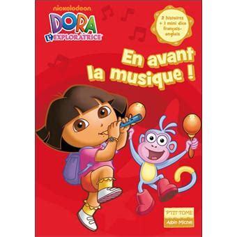 Dora Lexploratrice Tome 11 En Avant La Musique