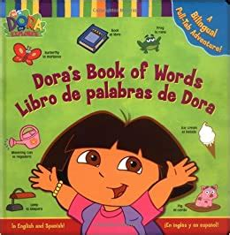 Dora S Book Of Words Libro De Palabras De Dora In English And Spanish En Ingles Y En Espanol
