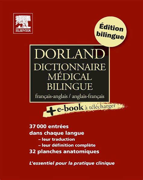 Dorland Dictionnaire Medical Bilingue