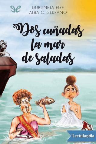 Dos Cunadas La Mar De Saladas