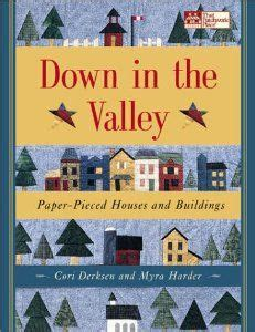 Down In The Valley Paper Pieced Houses And Buildings Print On Demand Edition That Patchwork Place