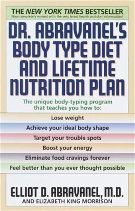 Dr Abravanels Body Type Diet And Lifetime Nutrition Plan