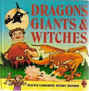 Dragons Giants And Witches Usborne Story Books