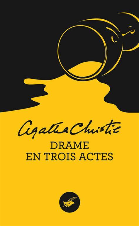 Drame En Trois Actes Nouvelle Traduction Revisee