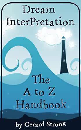 Dream Interpretation: A-Z Handbook