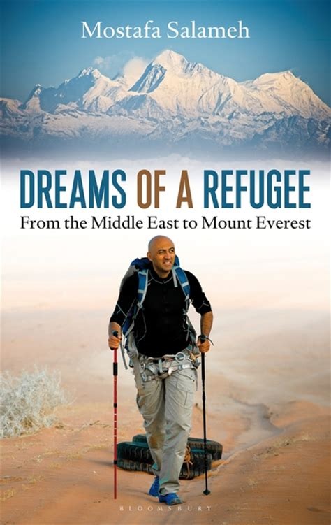 Dreams Of A Refugee From The Middle East To Mount Everest English Edition