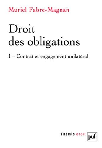 Droit Des Obligations Tome 1 Contrat Et Engagement Unilateral