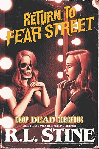 Drop Dead Gorgeous Return To Fear Street