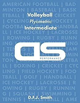 Ds Performance Strength And Conditioning Training Program For Volleyball Plyometric Intermediate English Edition
