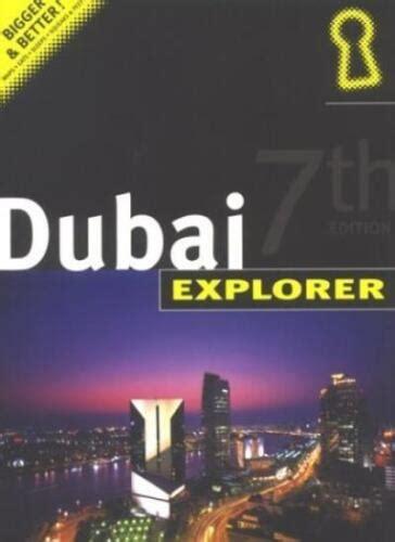 Dubai Explorer Explorer Publishing Insiders City Guides