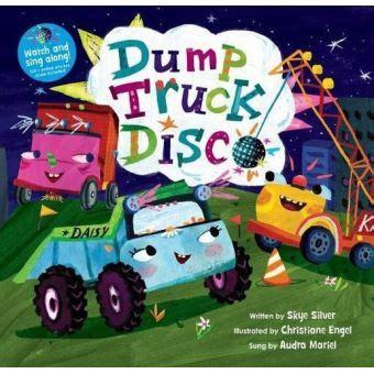 Dump Truck Disco 2018 Watch And Sing Along