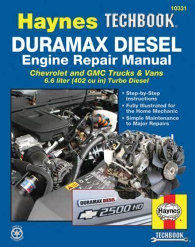 Duramax Diesel Engine Repair Manual Chrevrolet And Gmc Trucks Vans 66 Liter 402 Cu In Turbo Diesel Haynes Techbook