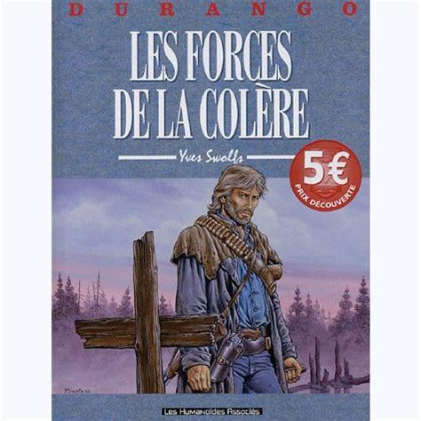 Durango Tome 2 Les Forces De La Colere