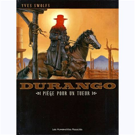 Durango Tome 3 Piege Pour Un Tueur