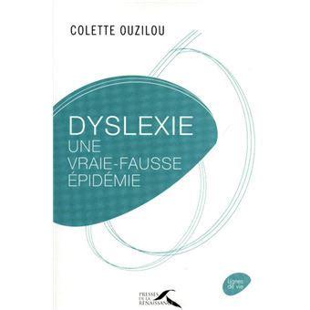 Dyslexie Une Vraie Fausse Epidemie