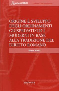 Descargar libros E Sviluppo Degli Ordinamenti Giusprivatistici Moderni In Base Alla Tradi PDF Gratis