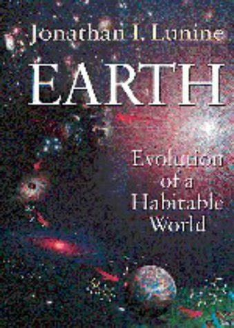 Earth Evolution Of A Habitable World Cambridge Atmospheric And Space Science Series