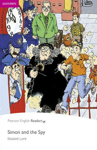 Easystart Simon And The Spy Pearson English Graded Readers English Edition