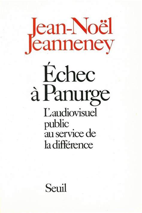 Echec A Panurge Laudiovisuel Public Au Service De La Difference