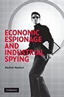 Economic Espionage And Industrial Spying Cambridge Studies In Criminology English Edition