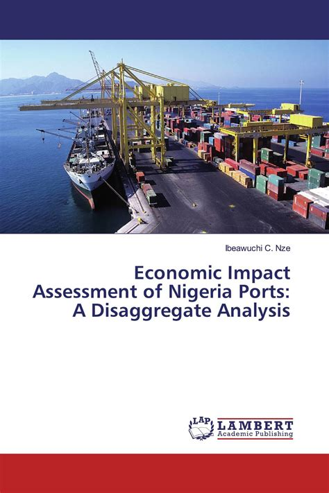 Economic Impact Assessment of Nigeria Ports: A Disaggregate Analysis