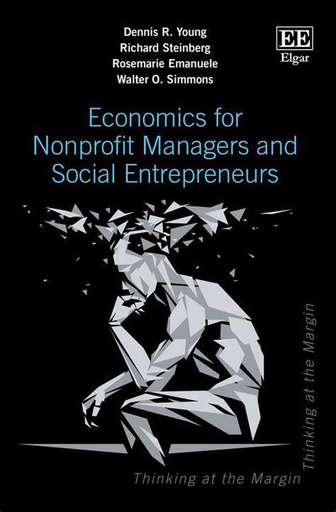 Economics For Nonprofit Managers And Social Entrepreneurs