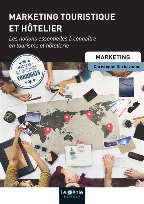 Economie Lenjeu Touristique Et Hotelier 2eme Edition