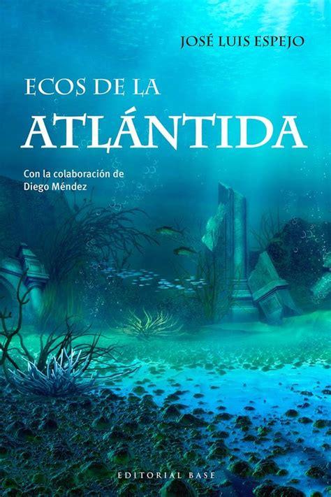 Ecos Del Atlantida Base Hispanica