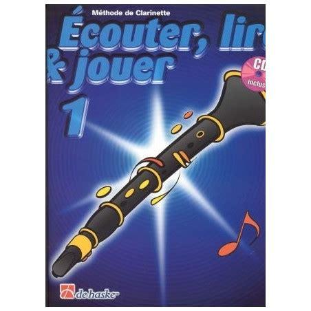 Ecouter Lire Et Jouer Clarinette Vol 1 Cd