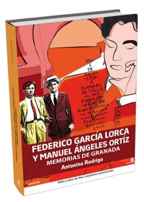 Ederico Garcia Lorca Y Manuel An Historia Zumaque