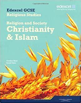 Edexcel GCSE Religious Studies Unit 8B: Religion and Society - Christianity & Islam Student Book