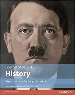 Edexcel Gcse 9 1 History Weimar And Nazi Germany 1918 1939 Student Book Edexcel Gcse History 9 1