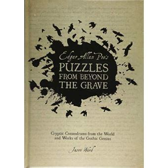 Edgar Allan Poe S Puzzles From Beyond The Grave Puzzle Books