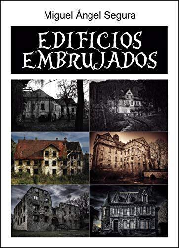 Edificios Embrujados Fantasmas Espiritus Demonios Y Fenomenos Paranormales