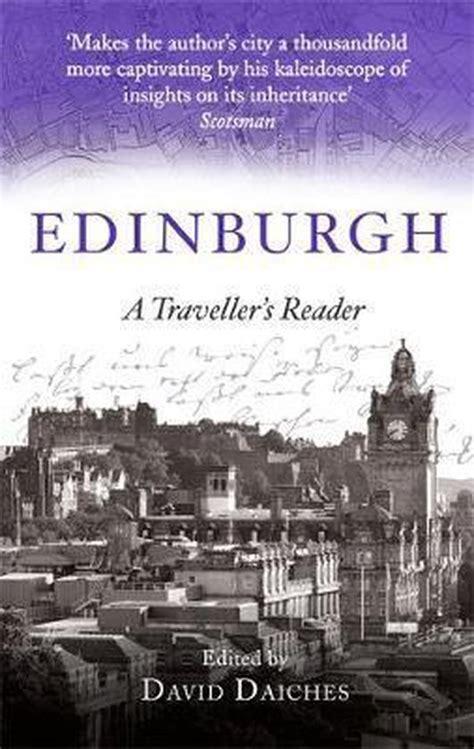 Edinburgh A Traveller S Reader A Traveller S Companion