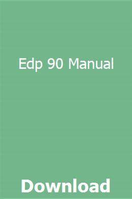 Edp 90 Manual