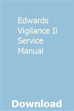 Edwards Vigilance Ii Service Manual