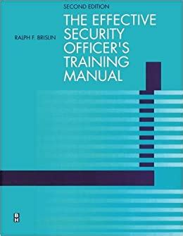 Effective Security Officer39s Training Manual Second Edition