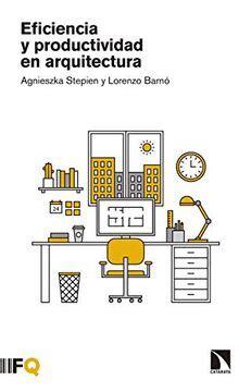Eficiencia Y Productividad En Arquitectura Arquia