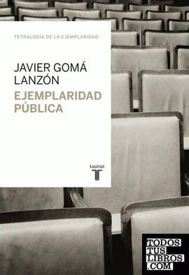 Ejemplaridad Publica Tetralogia De La Ejemplaridad