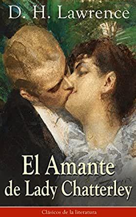 El Amante De Lady Chatterley Clasicos De La Literatura